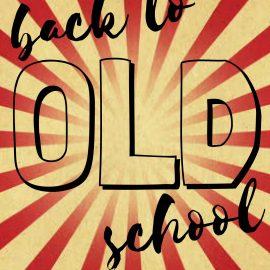 Back to oldschool